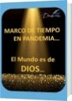 MARCO DE TIEMPO EN PANDEMIA - Diana Zea Cardona