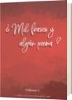 ¿Mil frases y algún poema? - Volumen 3 - Jorge Luis Diazgranados Lugo