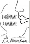Enséñame a amarme - Edwin Eladio Moreno Lira
