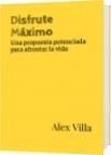Disfrute Máximo - Alex Villa