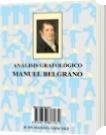 ANÁLISIS GRAFOLÓGICO: MANUEL BELGRANO - Juan Manuel Sánchez