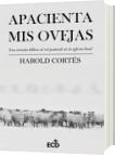 Apacienta mis ovejas - Harold Cortés
