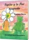 Sapito y la Flor ocupada - Carmen de Jesús Borre de Rodríguez