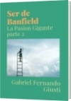 Ser de Banfield - Gabriel Fernando Giusti