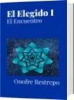 El Elegido I - Onofre Restrepo