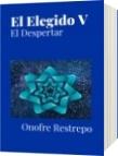 El Elegido V - Onofre Restrepo