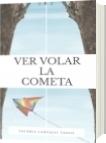 VER VOLAR LA COMETA - Valeria Carvajal Vasco