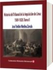 Historia del Tribunal de la Inquisición de Lima: 1569-1820. - José Toribio Medina Zavala