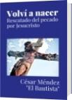 Volví a nacer - César Méndez