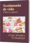 Testimonio de vida - César Méndez