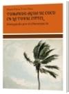 TOMANDO AGUA DE COCO EN LA TORRE EIFFEL - María Elena Toro Ossa -Nena Toro poetisa