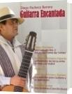 Guitarra Encantada - Diego Pacheco Barrera
