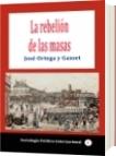 La rebelión de las masas - José Ortega y Gasset