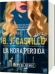 La Hora Perdida - B. J. Castillo