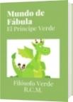 Mundo de Fábula - Filósofo Verde R.C.M.
