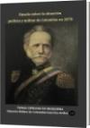 Ojeada sobre la situación política y militar de Colombia en 1878 - Tomás Cipriano de Mosquera