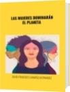 LAS MUJERES DOMINARÁN EL PLANETA - DAVID FRANCISCO CAMARGO HERNÁNDEZ