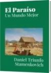 El Paraíso - Daniel Triunfo Stamenkovich