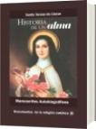 Manuscritos Autobiográficos Historias de un alma - Santa Teresa de Liseux