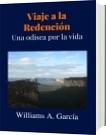 Viaje a la Redención - Williams A. García
