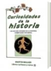 Curiosidades de la historia - Martín Walker