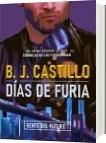 Días de Furia (Edición Especial) - B. J. Castillo