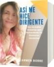 Así me hice dirigente - Carmen de Jesús Borre de Rodríguez
