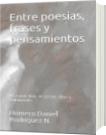Entre Poesías, Frases y Pensamientos - Homero Daniel Rodriguez Navarrete