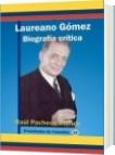 Laureano Gómez - Raúl Pacheco Blanco