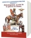 Genios de la Estrategia Militar Volumen V - Sexto Julio Frontino
