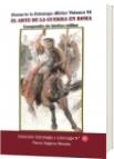 Genios de la Estrategia Militar Volumen VI El arte de la guerra - Flavio Vegecio Renato