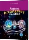 Ángeles, arcángeles, maestros - Yosoy Semilla Divina