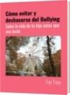 Cómo evitar y deshacerse del Bullying - Top Topy