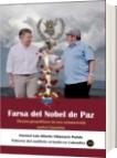 Farsa del Nobel de Paz - Luis Alberto Villamarin Pulido
