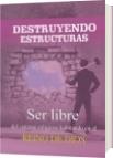 DESTRUYENDO ESTRUCTURAS - Silvana Orrico