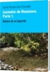 Leyendas de Hueyusca, Parte 1. - Tomás Ricardo Jara Arismendi