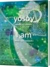 Yo soy sonido, luz y forma I - Yosoy Semilla Divina