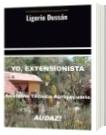 Ligorio Dussán - YO, EXTENSIONISTA y Asistente Técnico Agropecuario AUDAZ