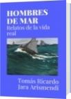 HOMBRES DE MAR - Tomás Ricardo Jara Arismendi