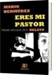 ERES MI PASTOR - Mario Bermúdez
