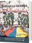 Ganar la guerra para conquistar la paz - Luis Alberto Villamarin Pulido