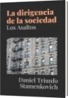 La dirigencia de la sociedad - Daniel Triunfo Stamenkovich