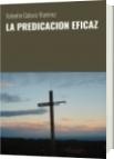 LA PREDICACION EFICAZ - Valentin Galaviz Ramirez