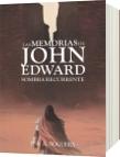 LAS MEMORIAS DE JOHN EDWARD - P. A. A. Noguera