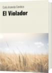 El Violador - Carla Araneda Condeza