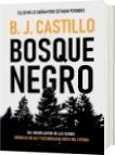 Bosque Negro - B. J. Castillo