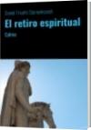 El retiro espiritual - Daniel Triunfo Stamenkovich