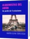 ALQUIMISTAS DEL AMOR - MARÍA ELENA TORO OSSA