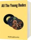 All the Young Dudes  Vol. 3 - Mskingbean89