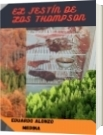 El Festín De Los Thompson - Eduardo Alonzo Medina